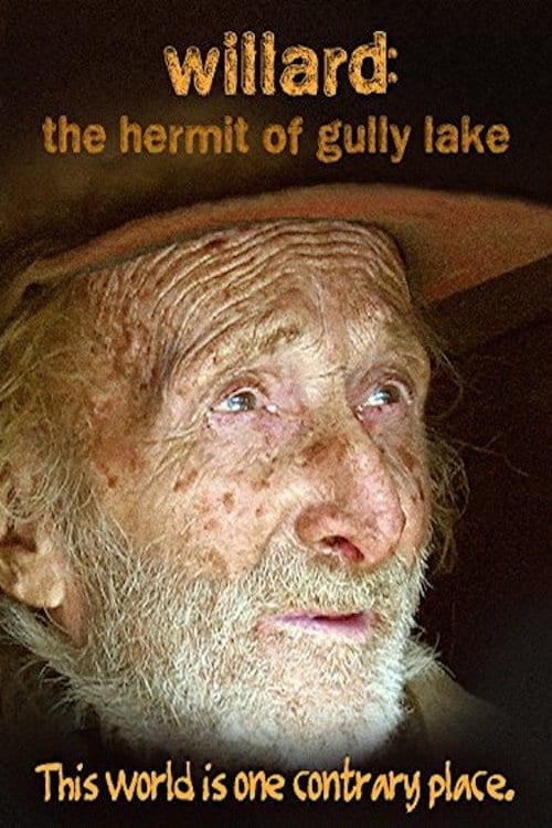 Willard: The Hermit of Gully Lake (2007)