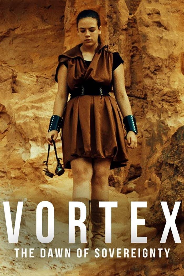 Vortex: The Dawn of Sovereignty (2021)