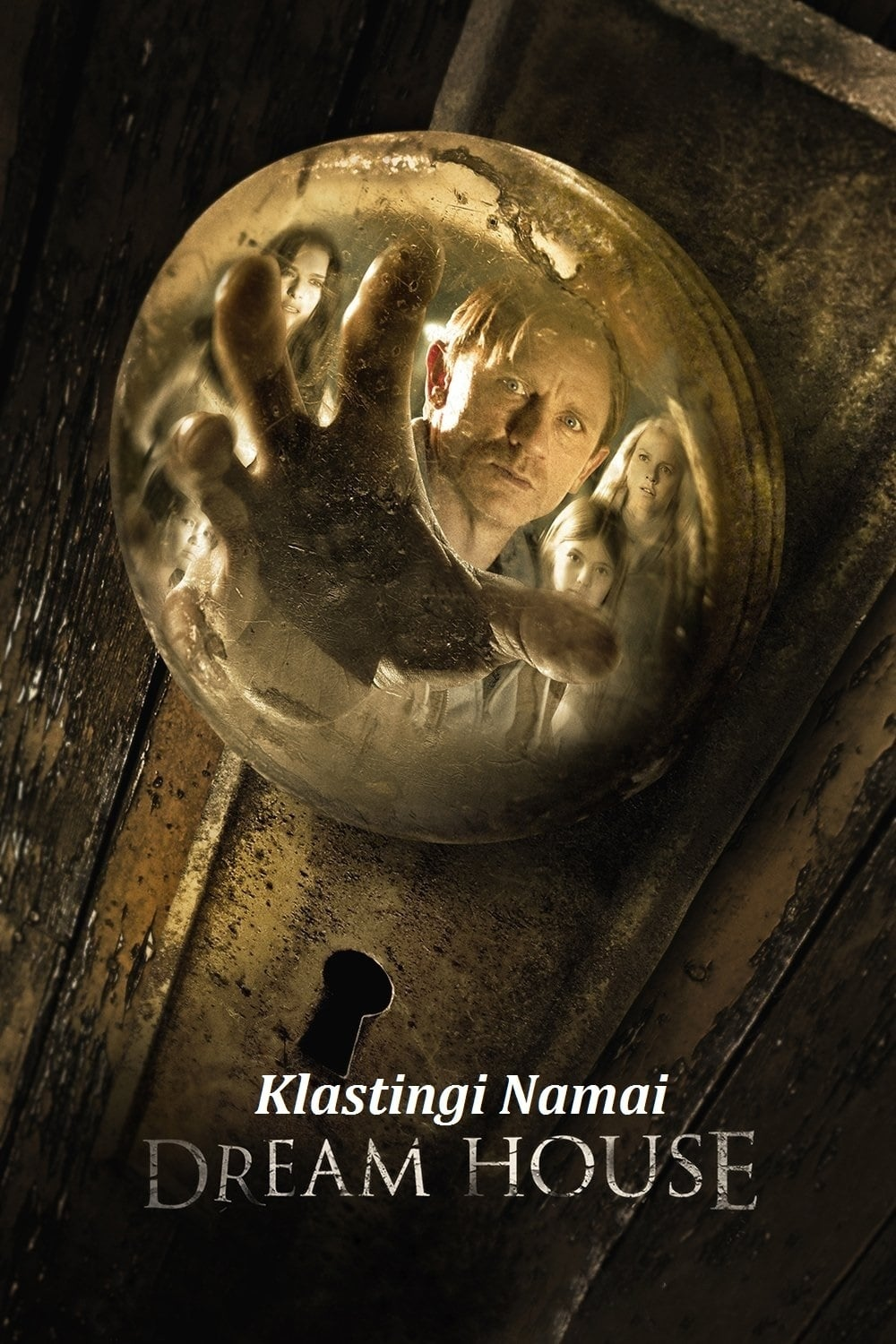 Klastingi Namai / Dream House (2011)