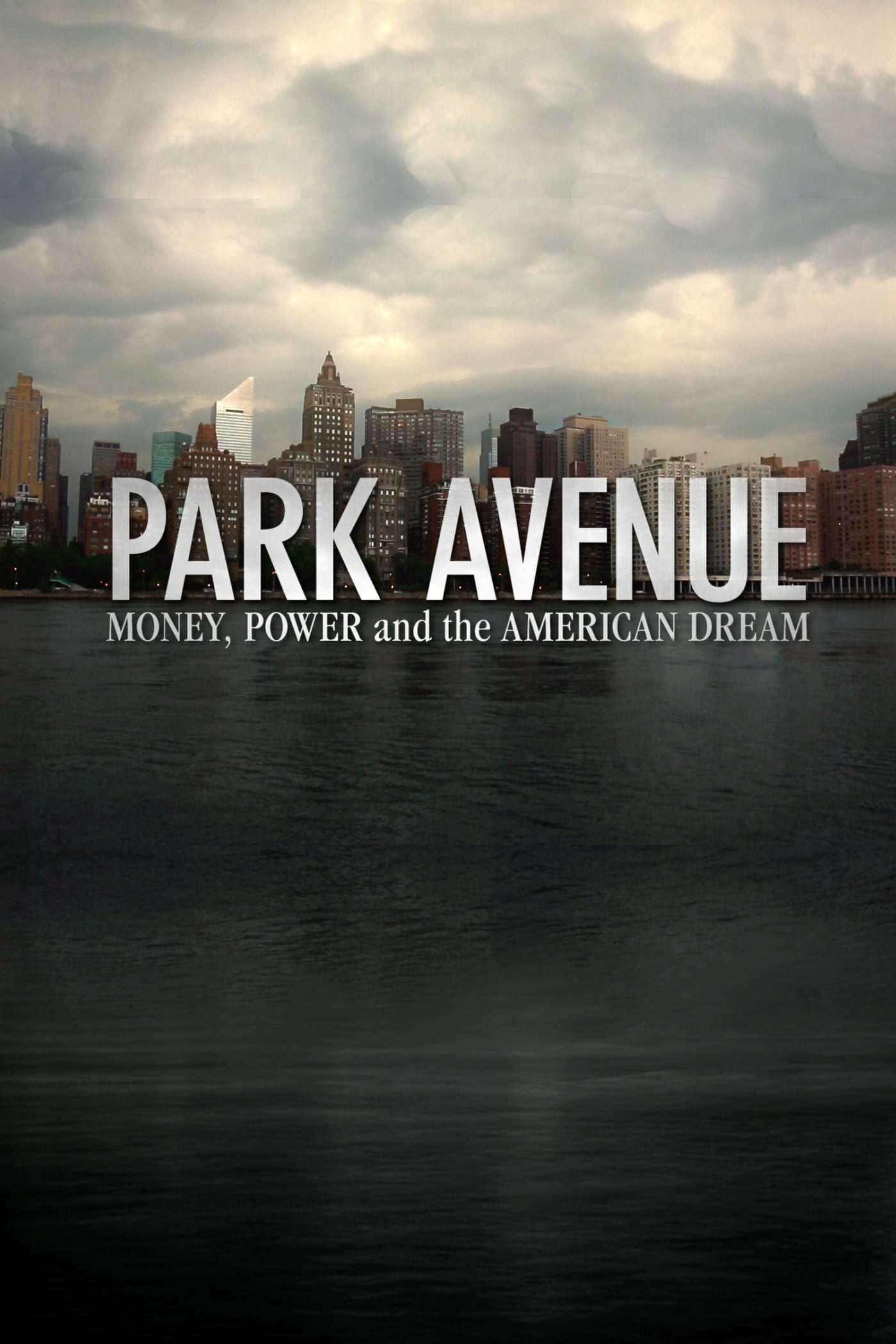 Park Avenue: Money, Power and the American Dream on FREECABLE TV