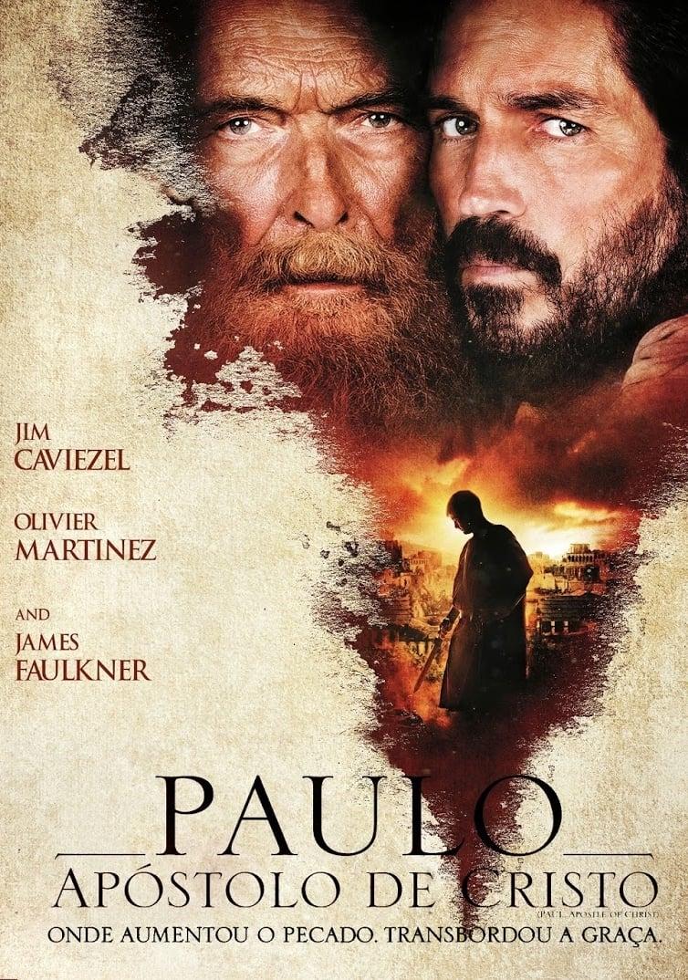Paulo, Apóstolo de Cristo – Dublado (2018)