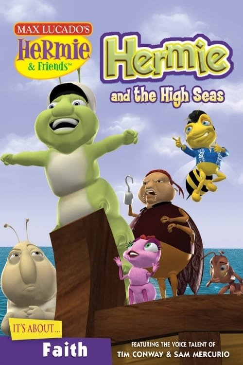 Hermie & Friends:  Hermie and The High Seas (2008)