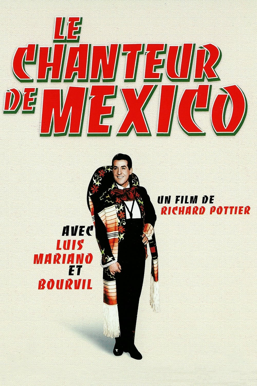 Le chanteur de Mexico (1957)