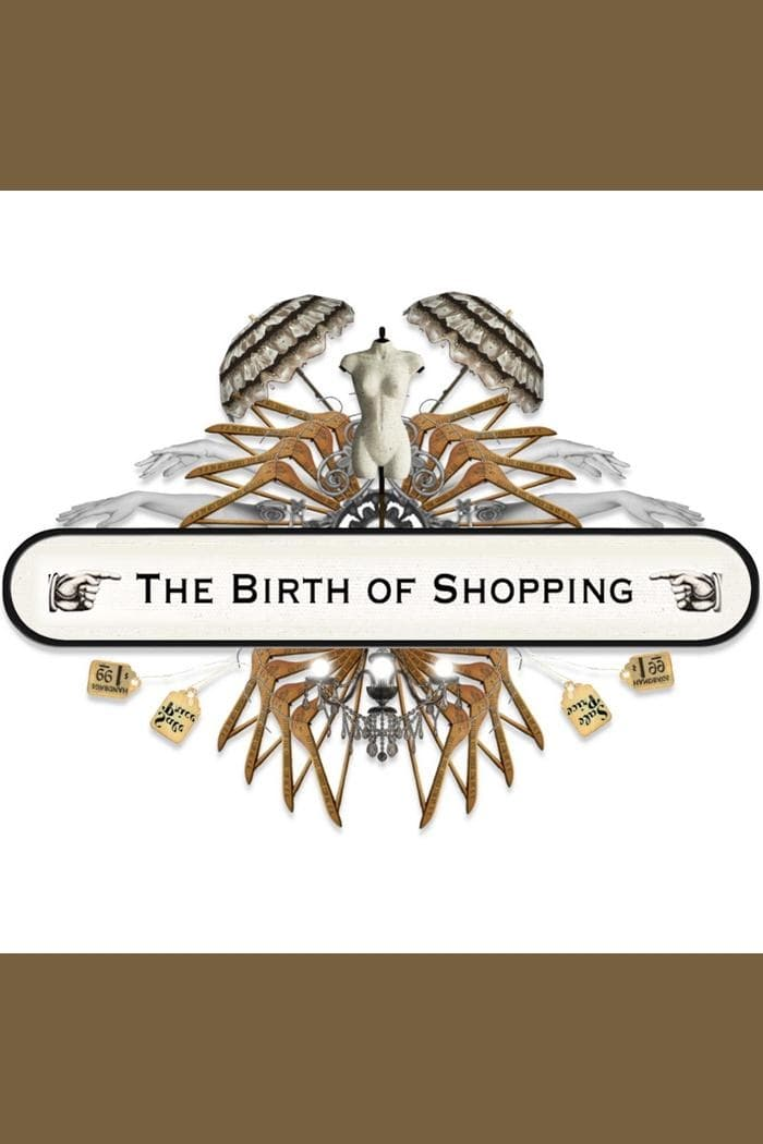The Birth Of Shopping (2011)