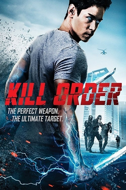 Kill Order (2017) — The Movie Database (TMDb)