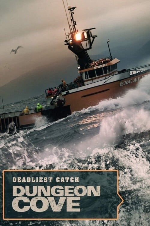 Deadliest Catch Dungeon Cove TV Shows About Fish