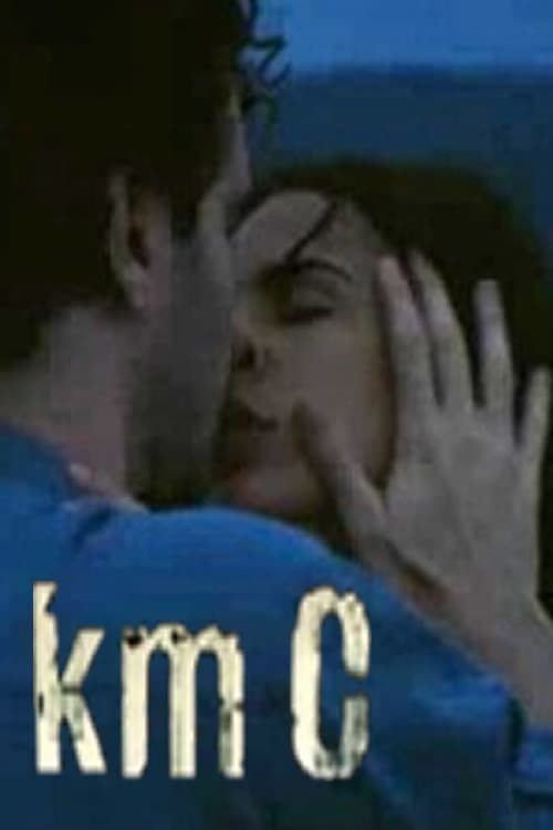 watch Km 0 2003 online free