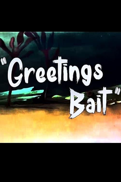 Greetings Bait (1943)