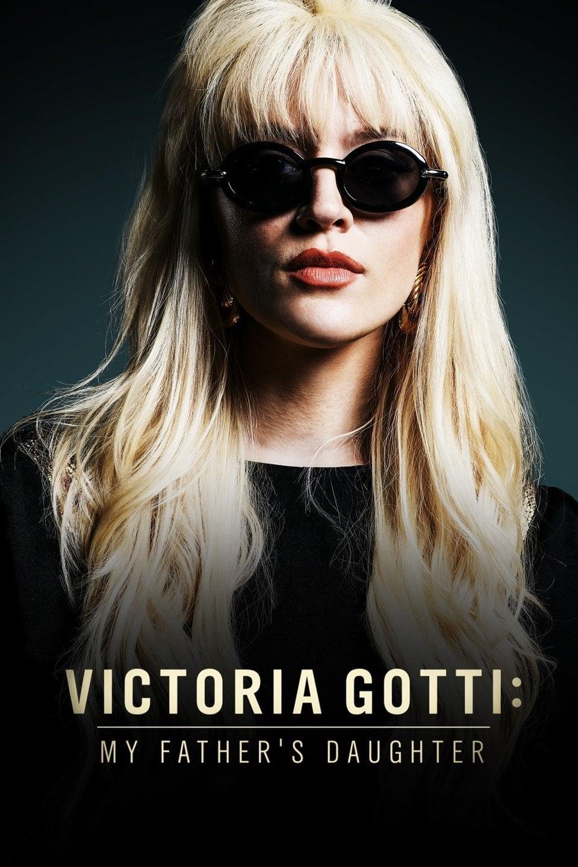 Victoria Gotti: My Father's Daughter (2019)