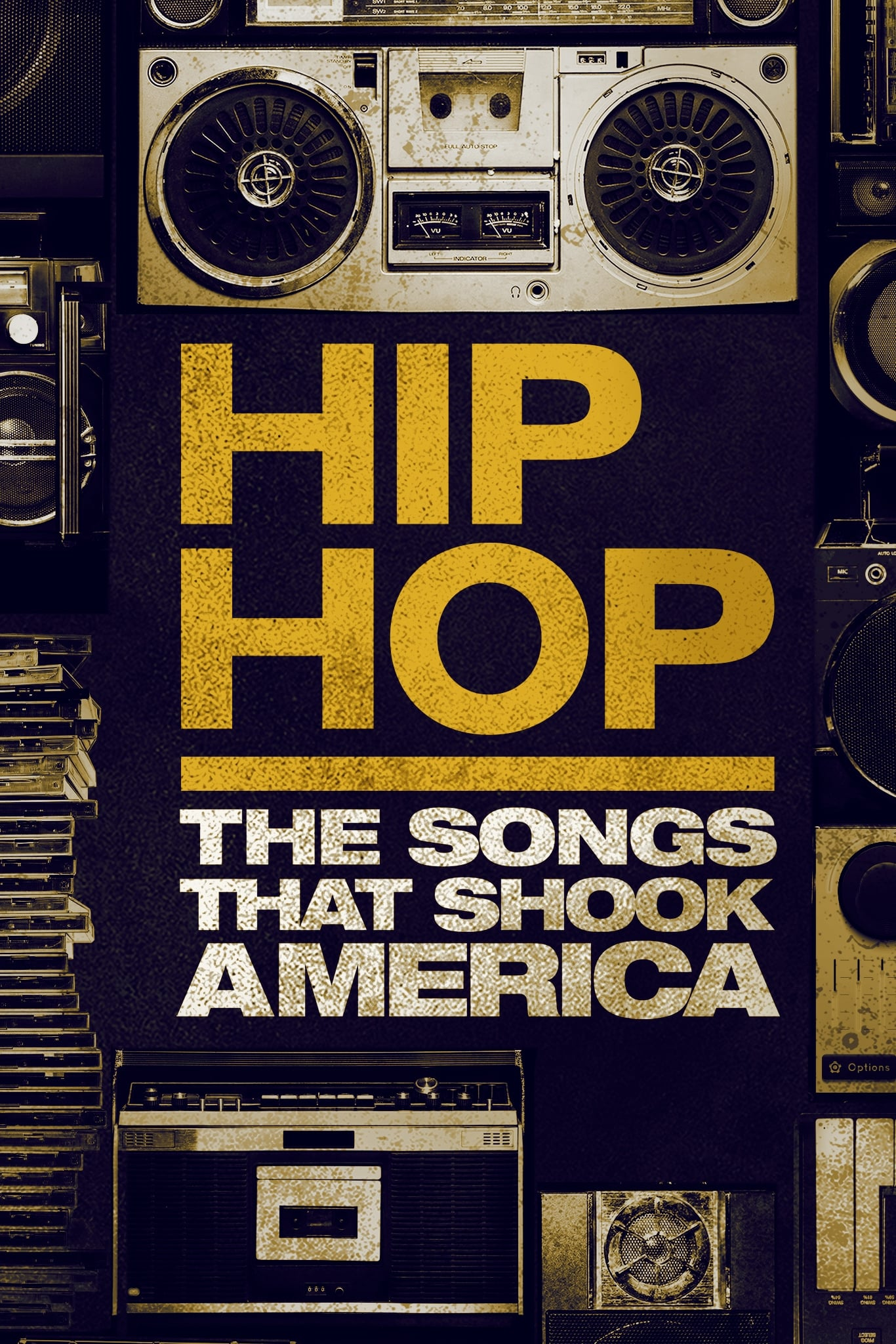 Hip Hop: The Songs That Shook America (2019)
