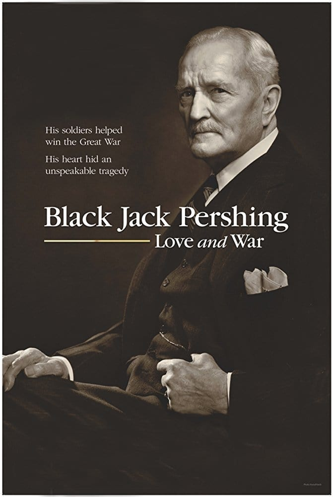 watch Black Jack Pershing: Love and War 2017 Stream online free