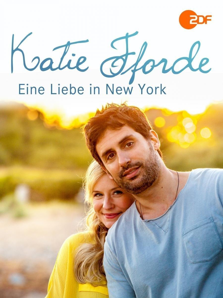 Katie Fforde: Eine Liebe in New York (2014)