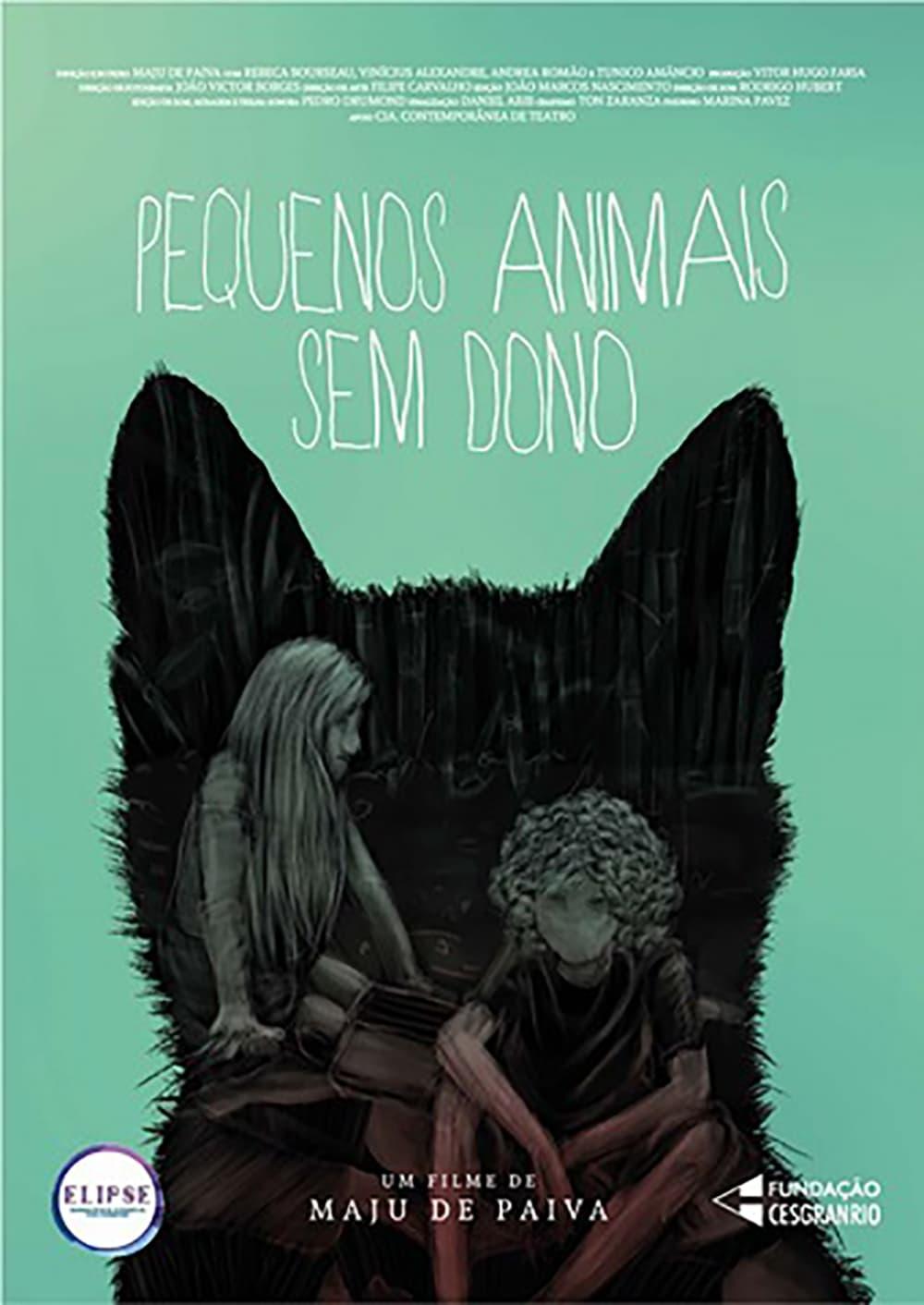 Ver Pequenos Animais Sem Dono Online HD Español ()