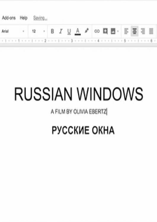 Russian Windows (2018)