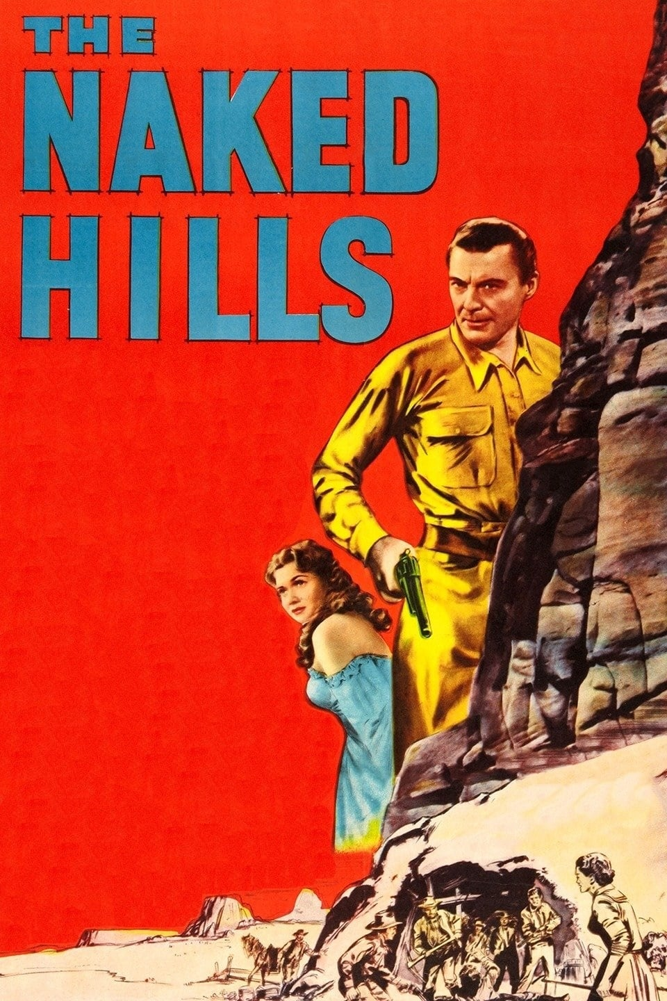 The Naked Hills (1956)