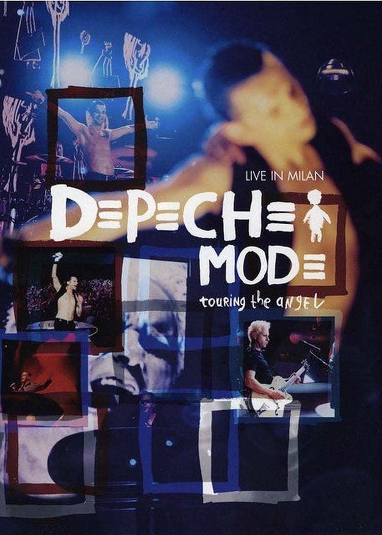Depeche Mode: Touring the Angel Live in Milan (2006)