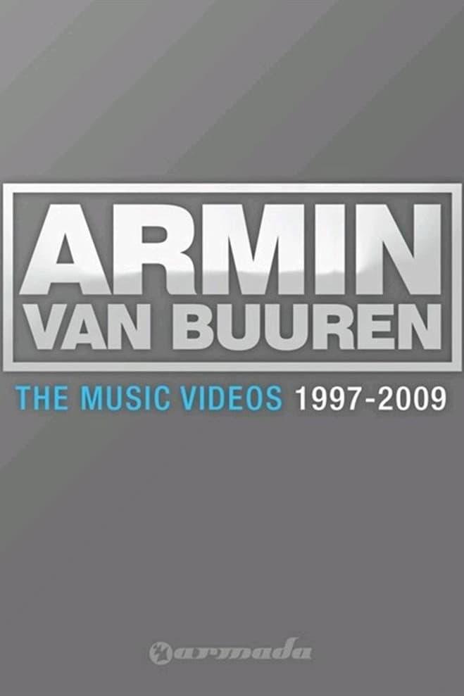 Armin van Buuren: The music videos 1997 - 2009 (2010)
