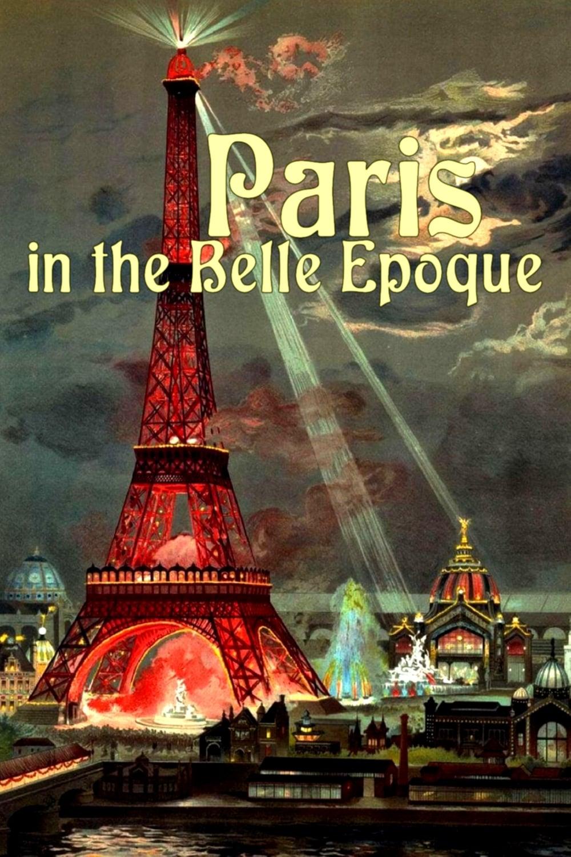 Paris in the Belle Epoque