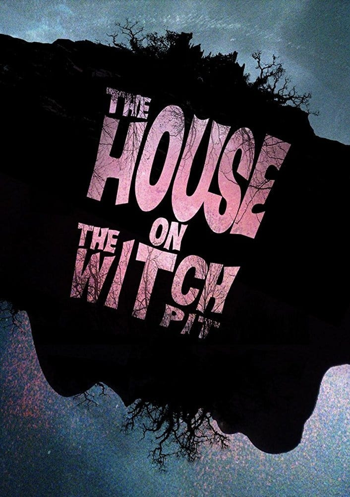 Ver The House on the Witchpit Online HD Español (2016)
