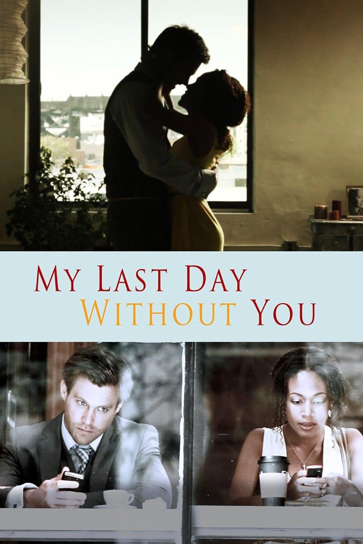 Mi último día sin ti