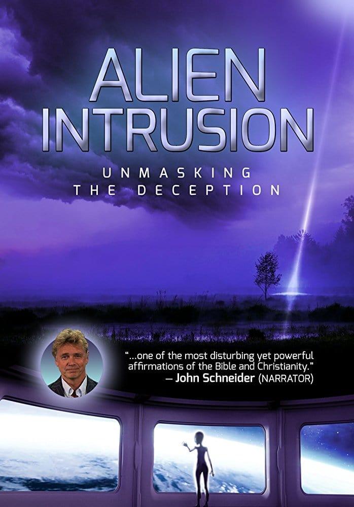 Alien Intrusion: Unmasking a Deception (2018)