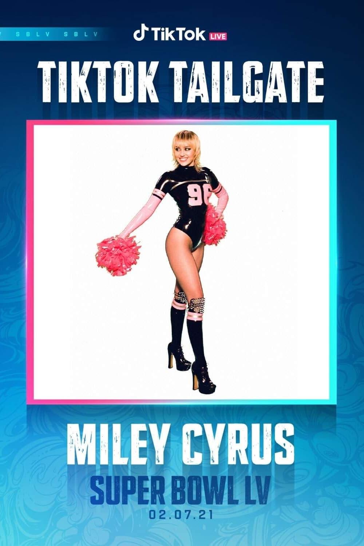 Miley Cyrus - Super Bowl TikTok Tailgate 2021 LIVE (2021)
