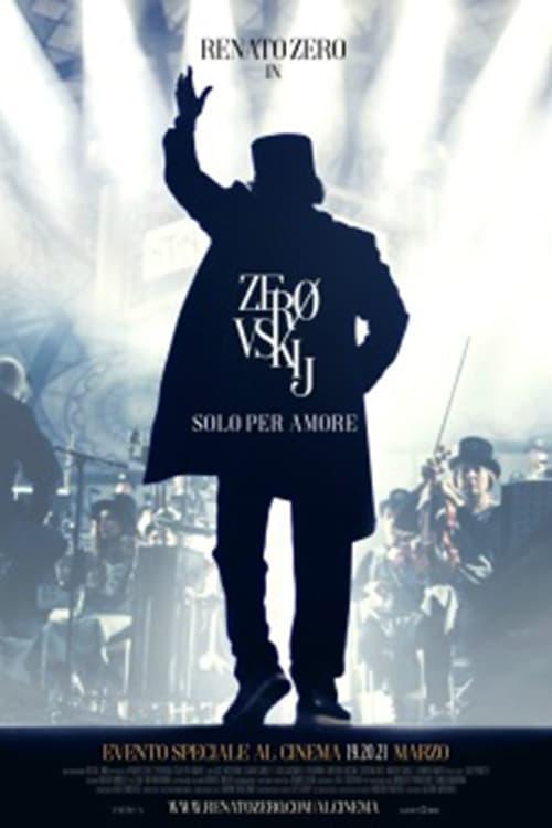 Ver Zerovskij – Solo per Amore Online HD Español ()