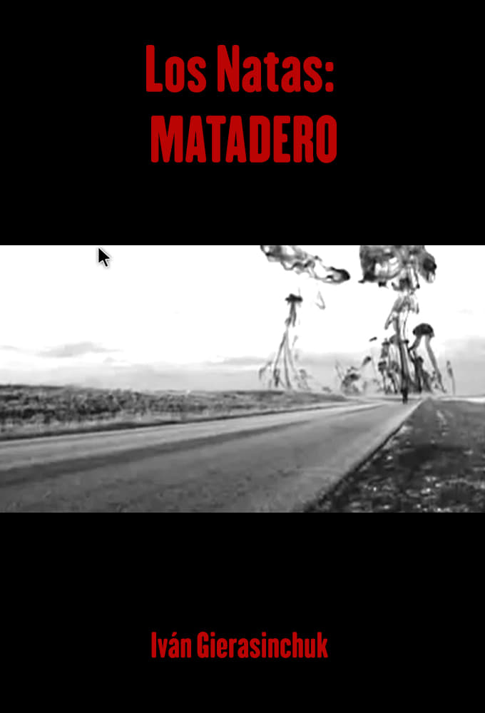 Los Natas: Matadero (2013)