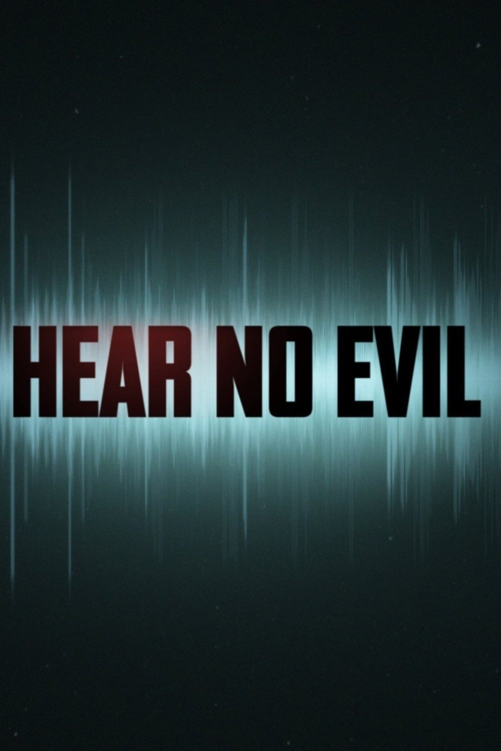 HEAR NO EVIL SEASON 1 putlocker 4k
