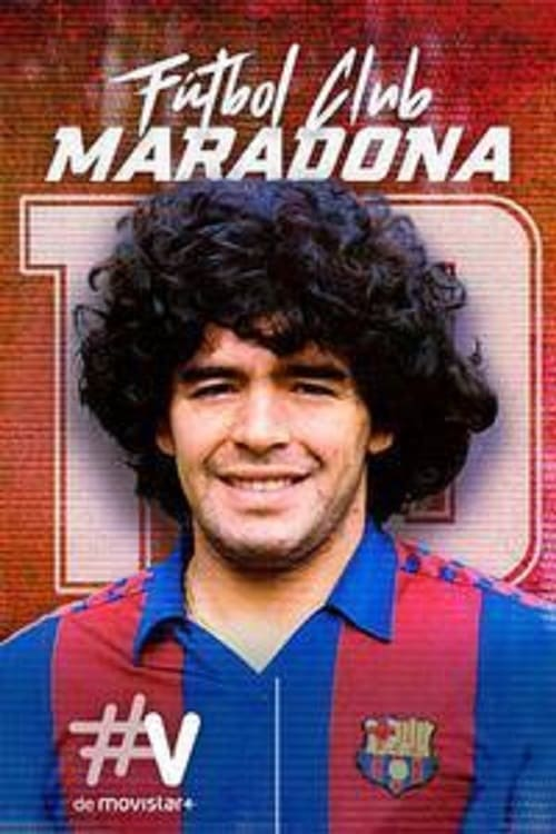 Fútbol Club Maradona (2019)