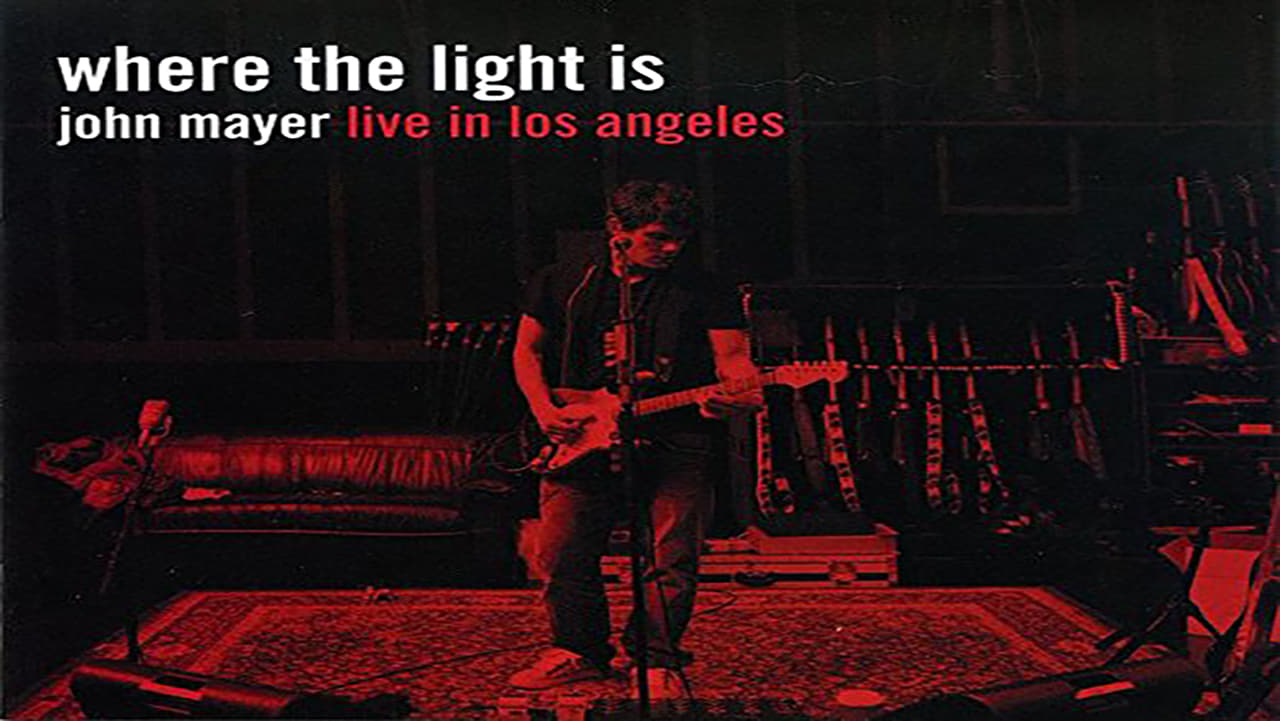 John Mayer - Where the Light Is - Live In Los Angeles (2008)