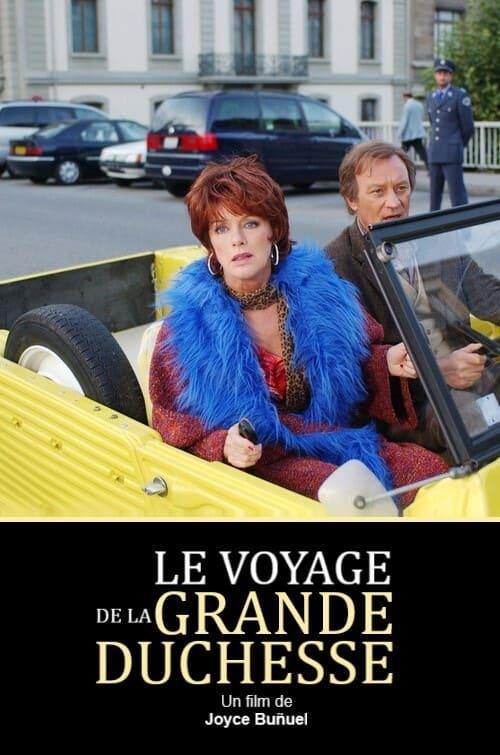 Le voyage de la grande duchesse (2003)