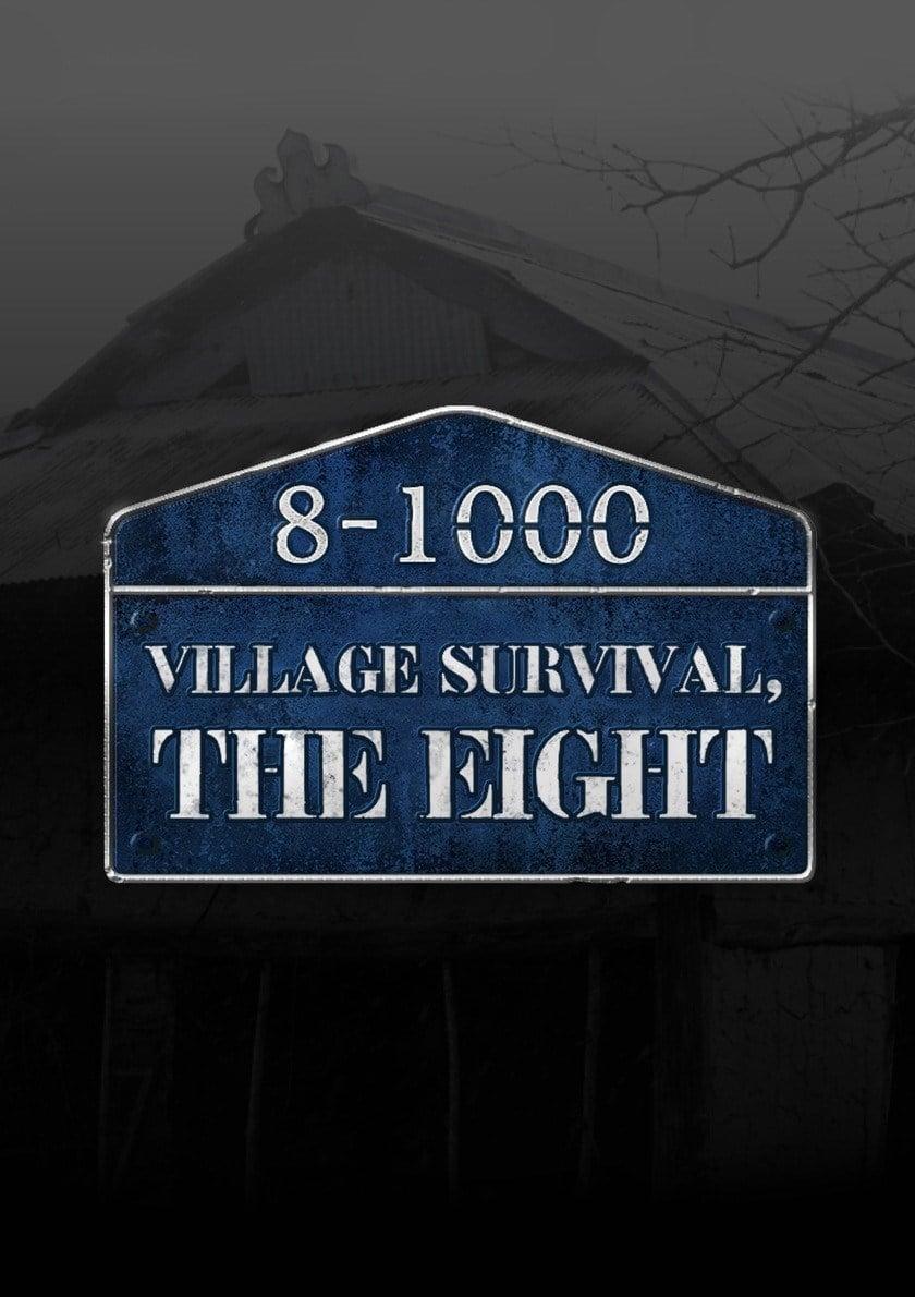 Village Survival, The Eight Episode 1