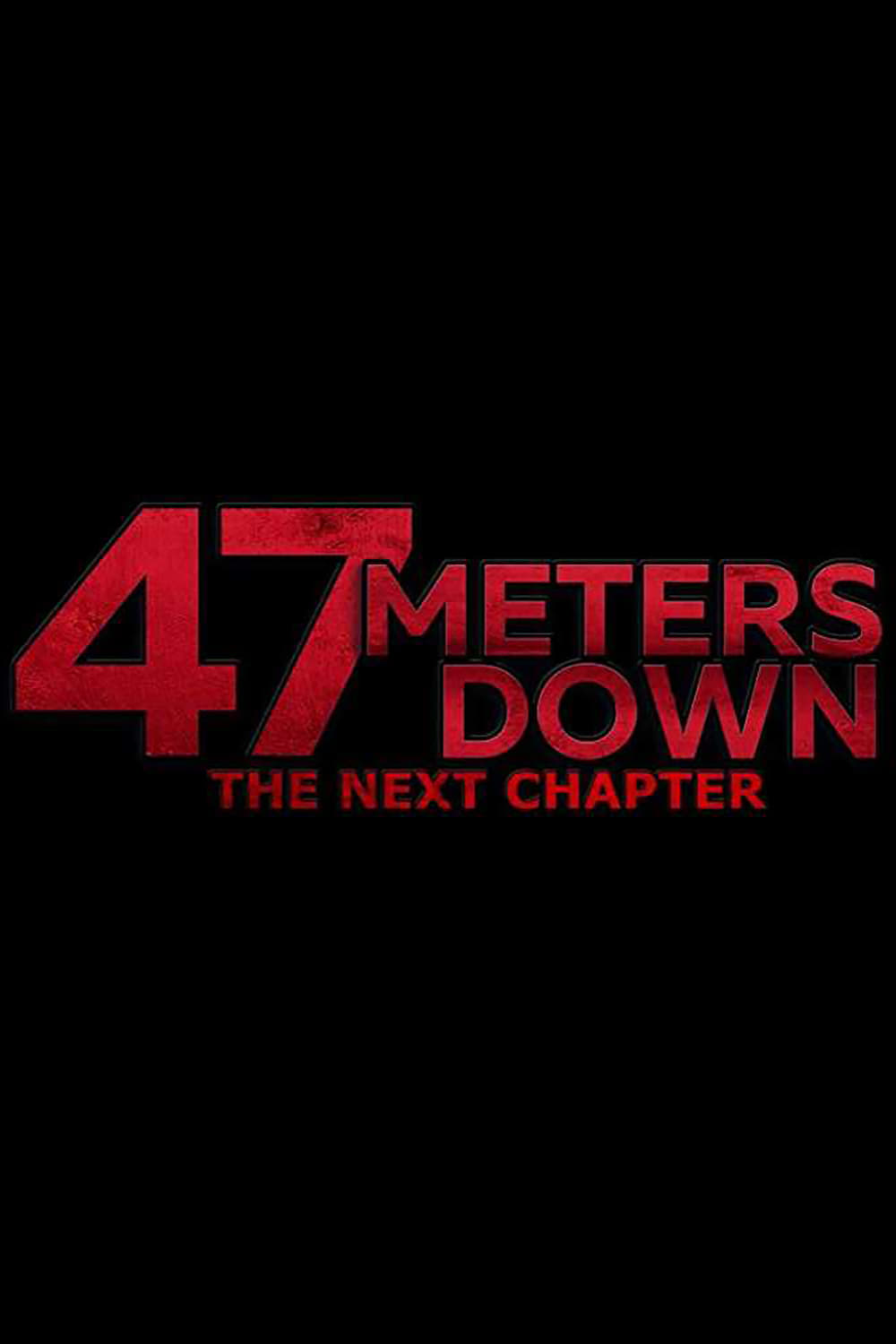 47 Meters Down: The Next Chapter (2019)