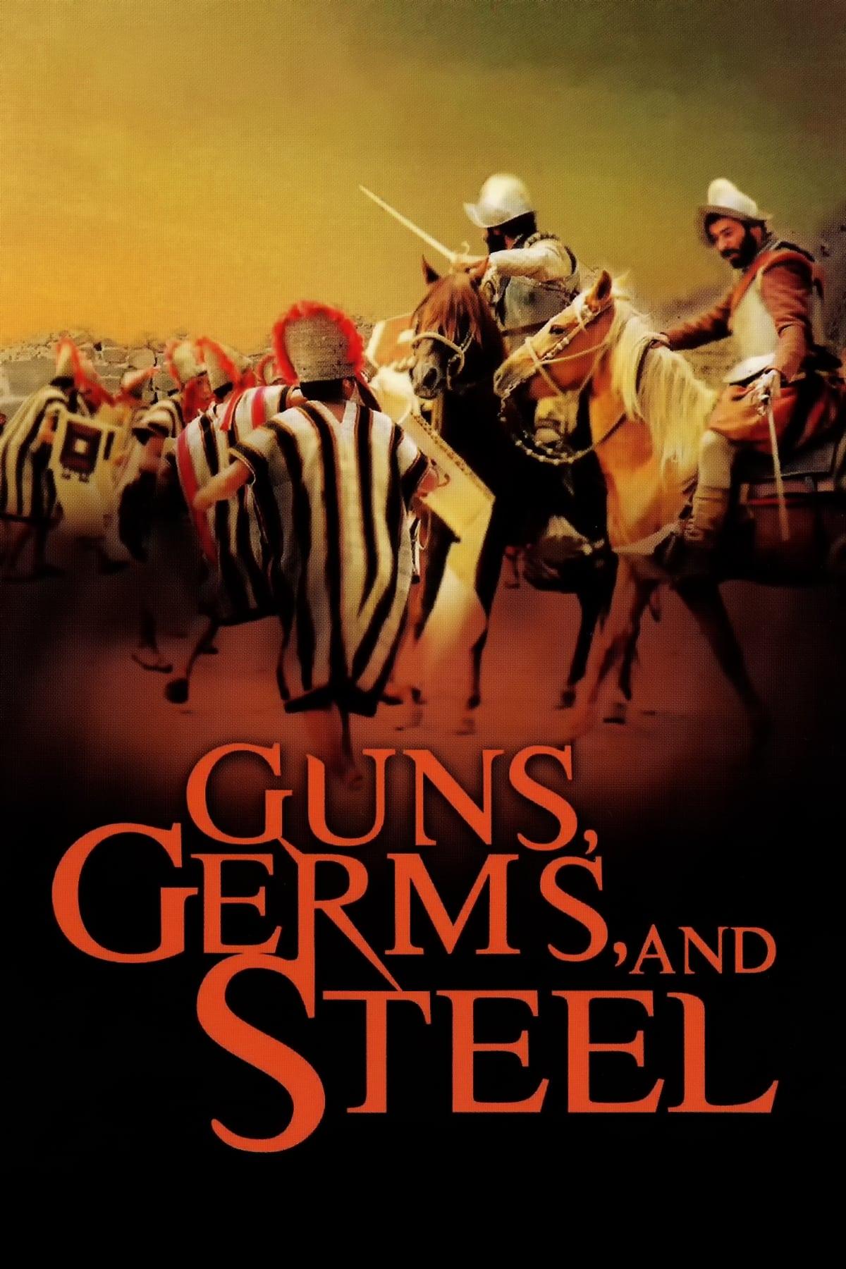 Guns Germs & Steel (2005)