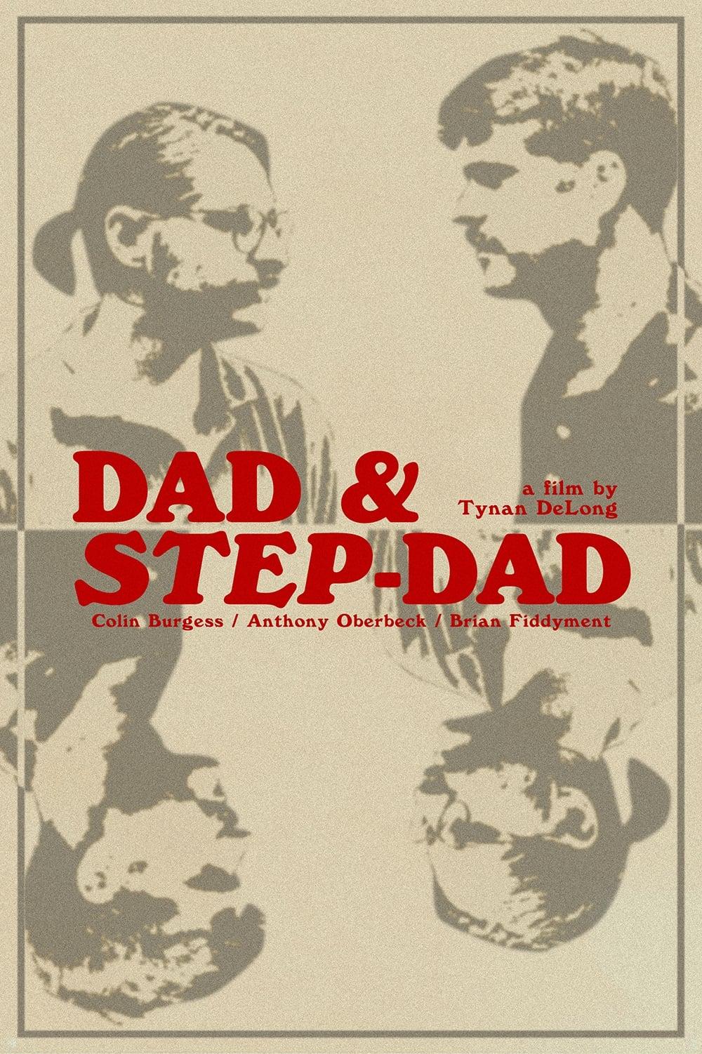 Dad & Step-Dad (2018)