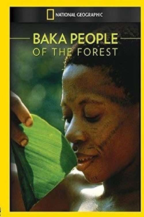 Baka: The People of the Rainforest (1989)