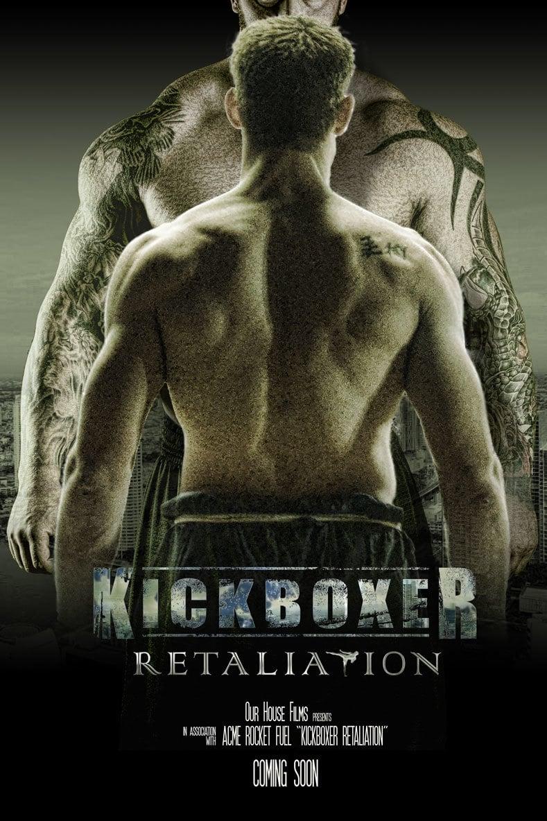 Kickboxer: Retaliation / Kickboxer: Η Εκδίκηση