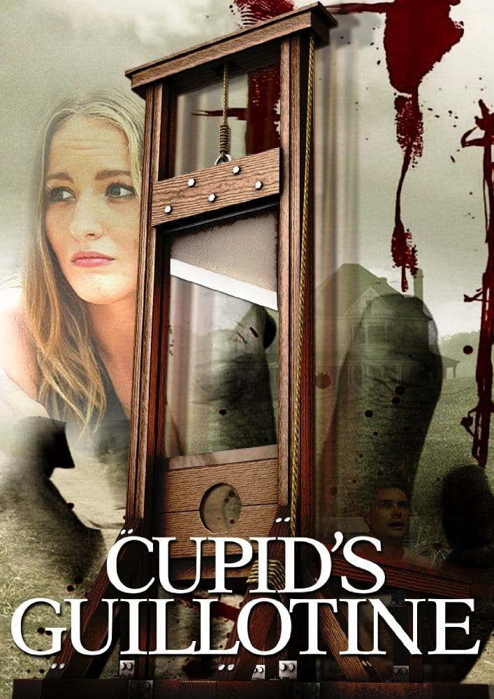 watch Cupid's Guillotine 2017 online free