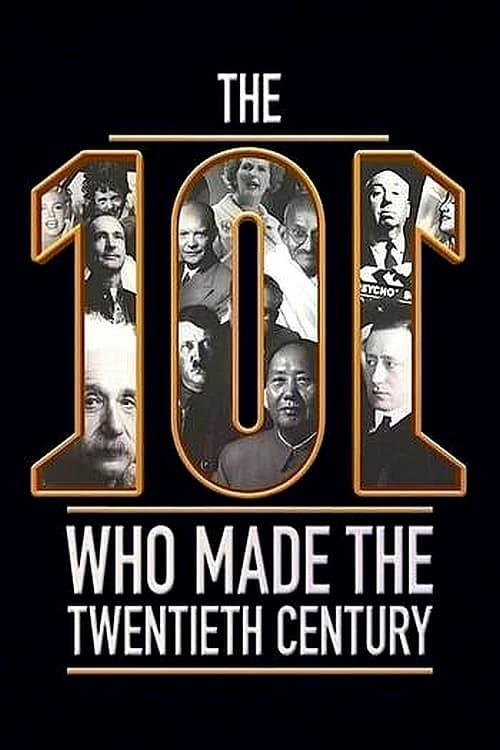 The 101 Who Made The Twentieth Century on FREECABLE TV