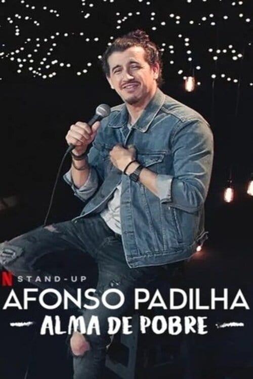 Afonso Padilha: Alma de Pobre Nacional