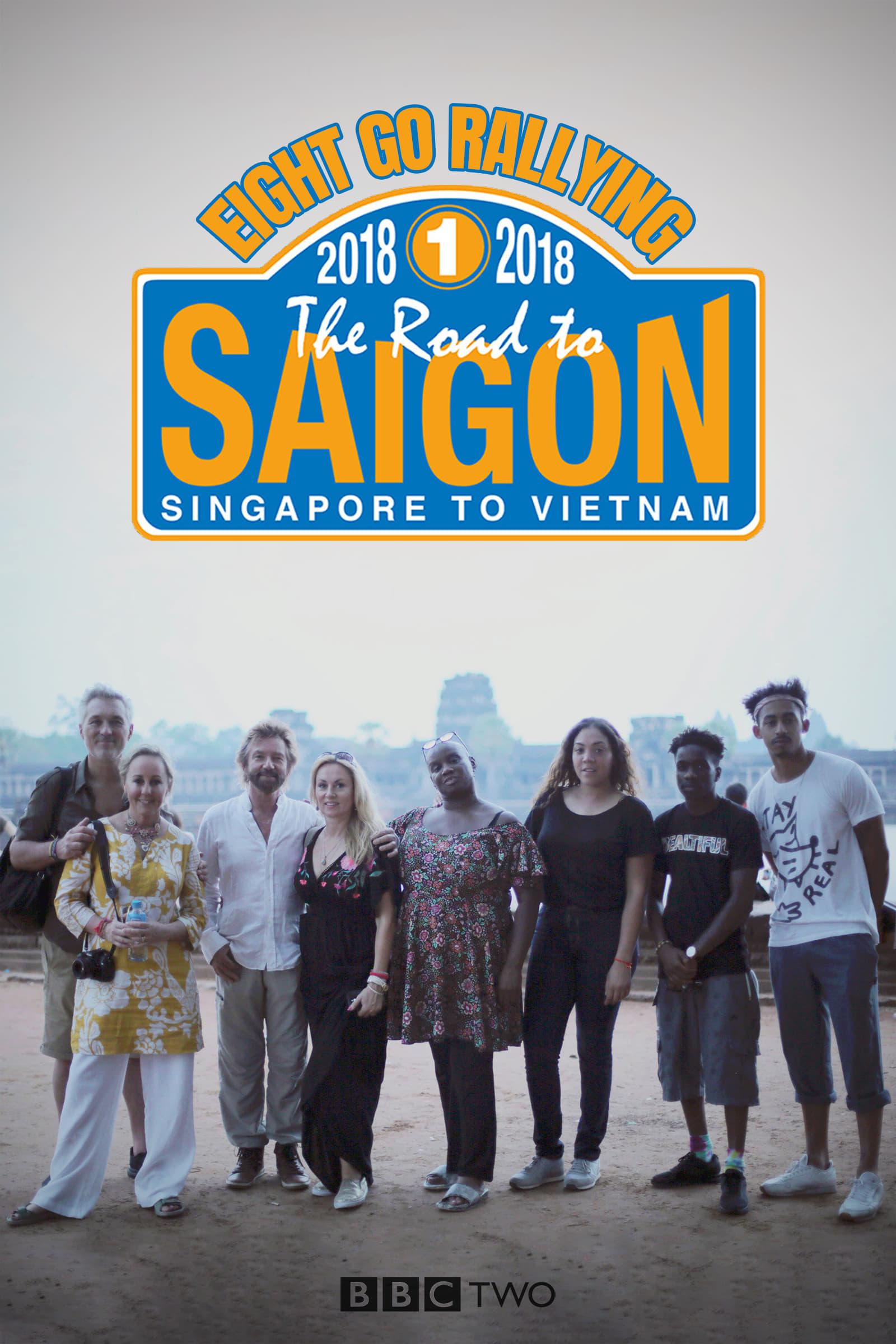 Eight Go Rallying: The Road to Saigon (2018)