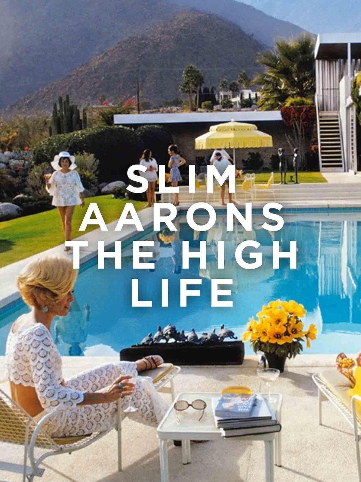 Slim Aarons: The High Life (2016)