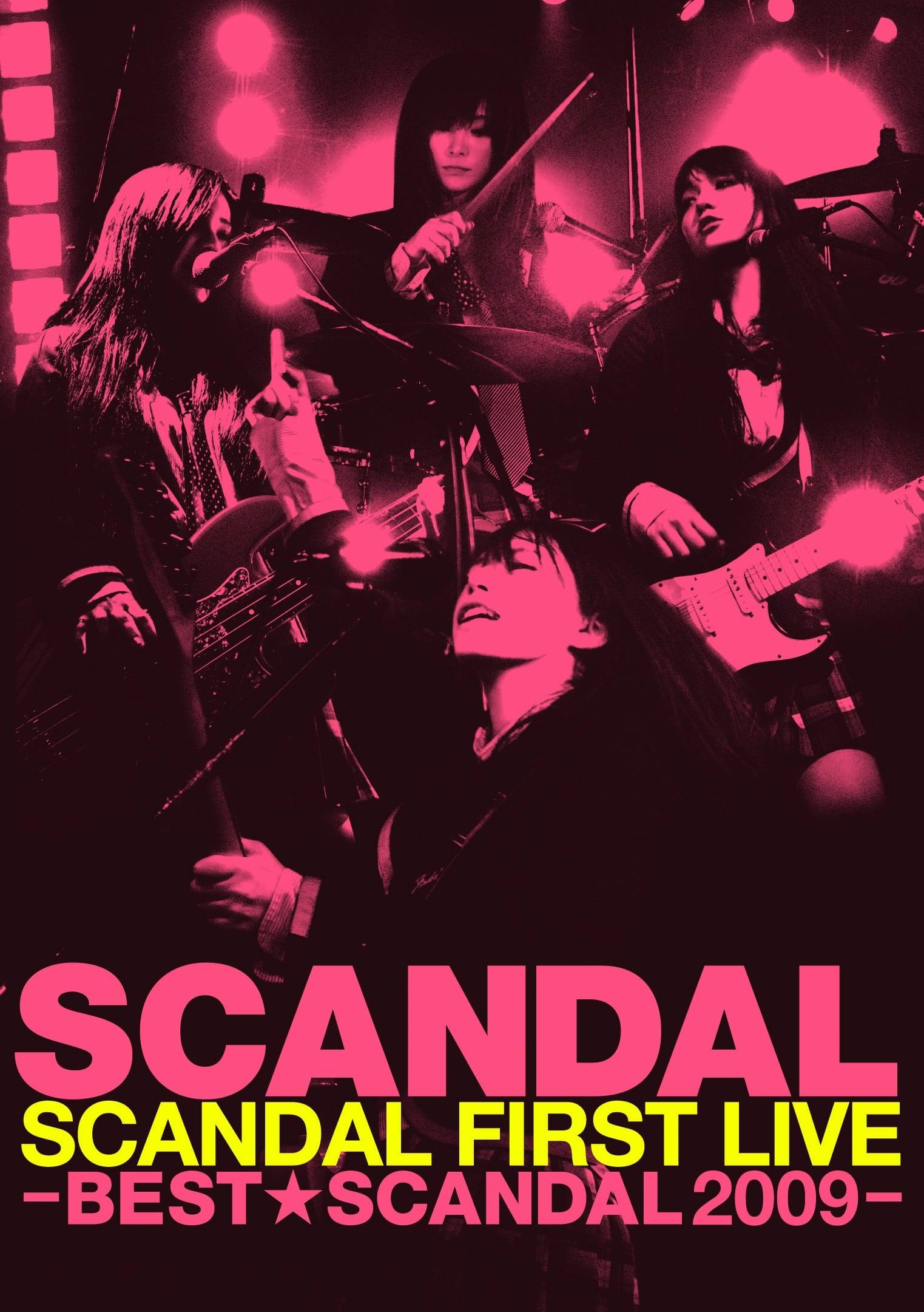 SCANDAL FIRST LIVE -BEST★SCANDAL 2009- (2010)
