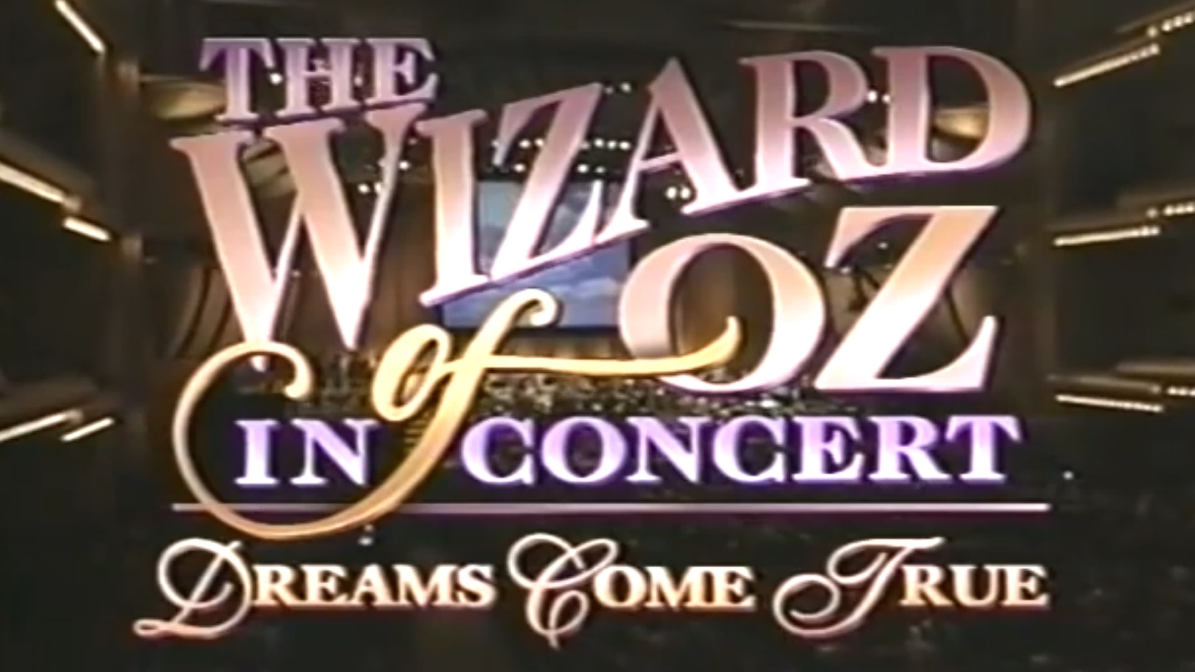 The Wizard of Oz in Concert: Dreams Come True (1995)