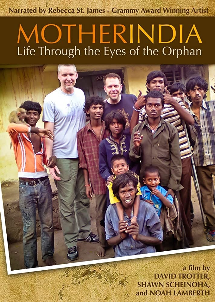 Mother India: Life Through the Eyes of the Orphan (2012)