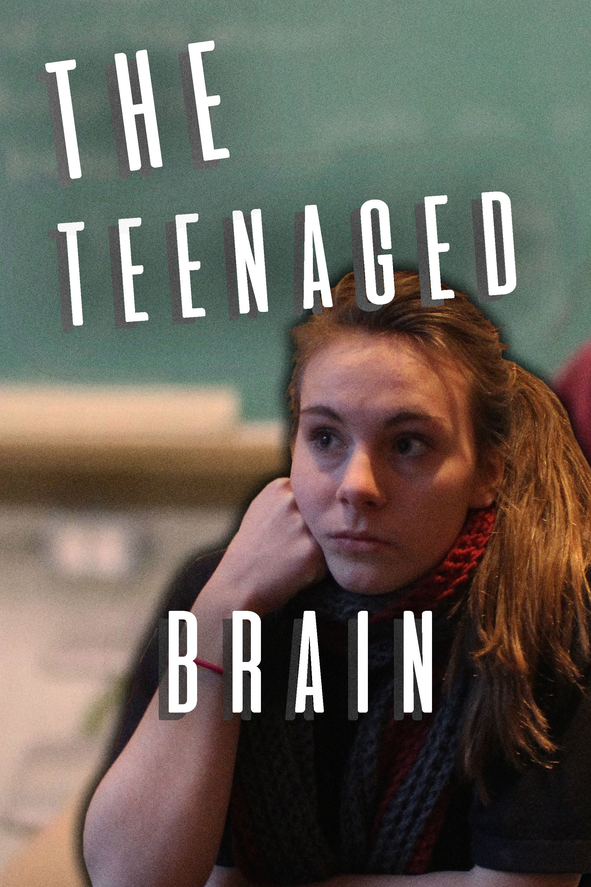 Ver The Teenaged Brain Online HD Español ()