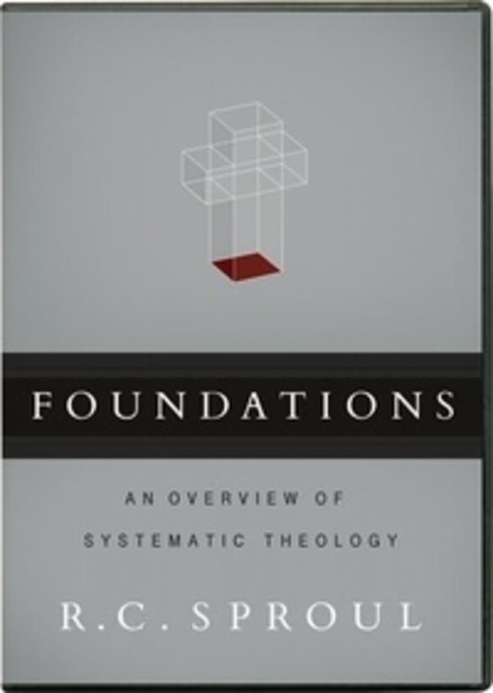 Foundations - An Overview of Systematic Theology