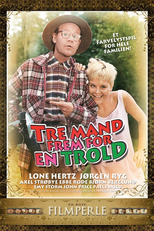 Tre mand frem for en trold (1967)
