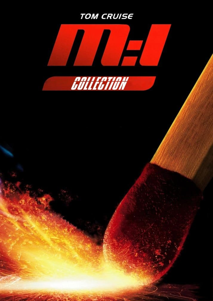 All movies from Mission: Impossible Collection saga are on ...